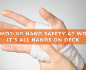 The importance of hand safety
